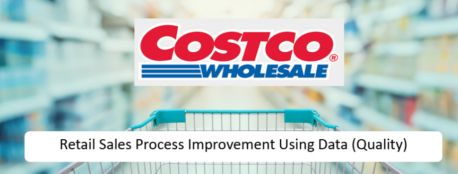 Retail Sales Process Improvement Using Data (Quality)
