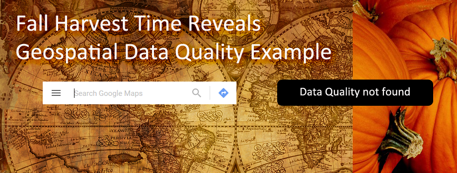 Fall Harvest Time Reveals Geospatial Data Quality Example